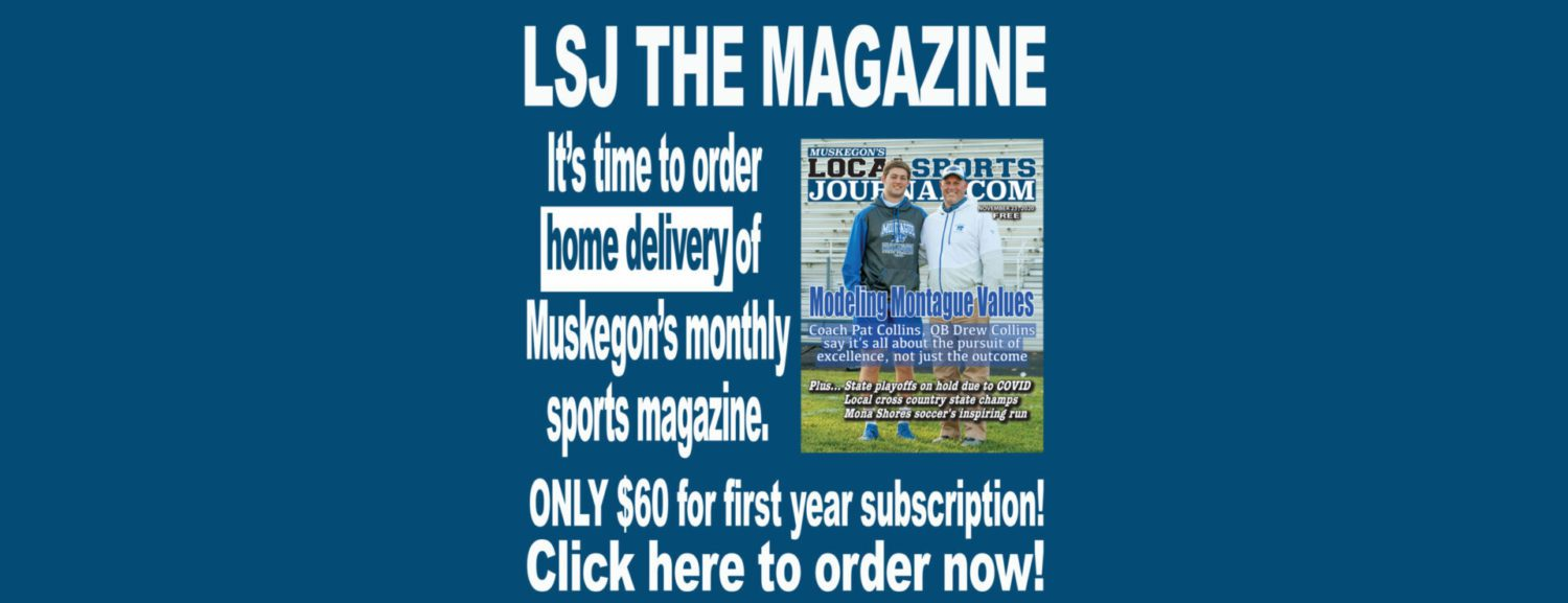 LSJ THE MAGAZINE – Order HOME DELIVERY of Muskegon's monthly magazine