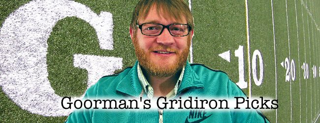 Goorman's Gridiron Picks: Let's just forget about what happened last week