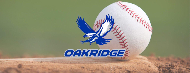 Oakridge baseball team captures regional title, ready for state quarterfinals